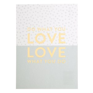 Do what you love, Love what you do postcard