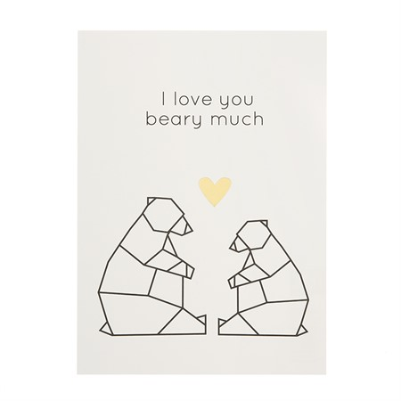 "Vykort I love you ""Beary"" much"